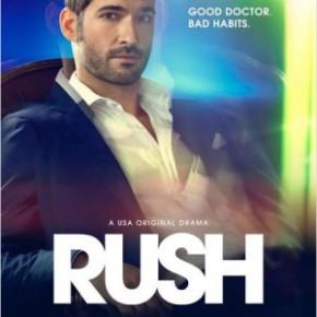 [Pilot] Rush : Un médecin de charme et dechoc