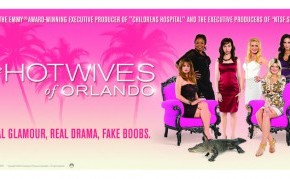 [Pilot] The Hotwives of Orlando : une parodie de Real Housewives presque sans exagération
