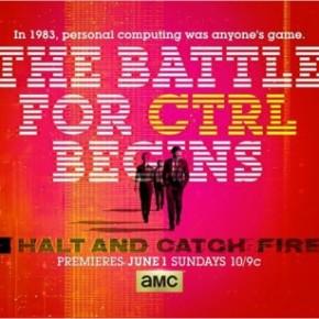 Halt and Catch Fire : Que la guerre pour le Ctrl commence ! [Bilan Saison1]