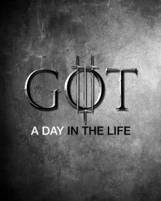 Game of Thrones – A Day in The Life : un tournage titanesque