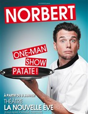 Norbert, One Man Show Patate : Le spectacle qui donne la frite