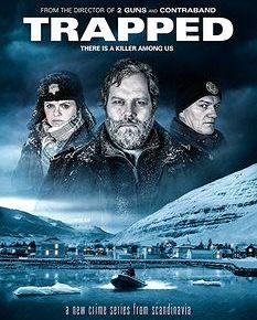 Trapped : Un piège à vous glacer lesang?