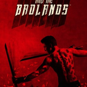 [Pilot] Into the Badlands : Voyage dans un bad-land