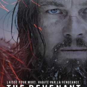 The Revenant : une vengeance glaciale