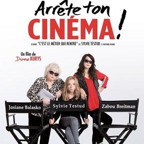Arrête ton cinéma ! : Bienvenue dans les coulisses du cinéma français!