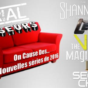 Serial Causeurs : On cause des nouvelles séries de2016