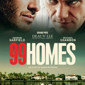99 Homes : être un salaud pour sauver sa famille?