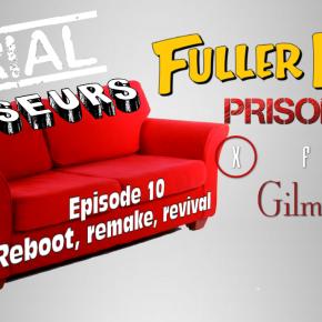 Serial Causeurs 2×10 : Les remakes, reboots etrevivals