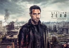 Section Zéro [Saison 1] : Prenez part au combat!
