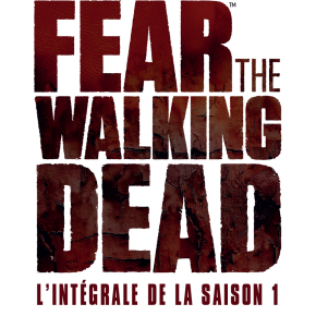 [Concours] 1 coffret 2 DVD de la Saison 1 de Fear The Walking Dead àgagner
