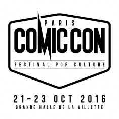 Le Comic Con Paris 2016 se dévoile!