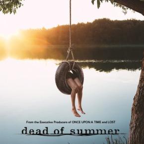Dead of Summer : La série àenterrer