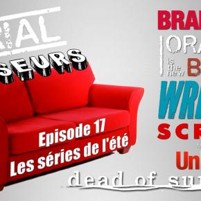 Serial Causeurs 2×17 : Les séries de l'été2016