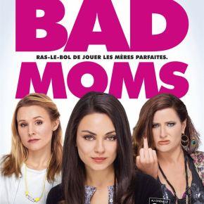 Bad Moms : Mères au bord de la crise de nerfs!