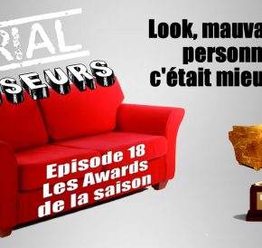Serial Causeurs 2×18 : Les awards de la saison 2015/2016