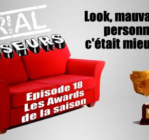 Serial Causeurs 2×18 : Les awards de la saison2015/2016