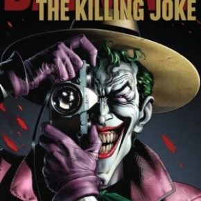 ComicStories – Sur nos écrans #64 – Batman: The Killing Joke