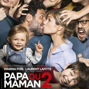Papa ou maman 2 : 2 fois plus drôle que le1er