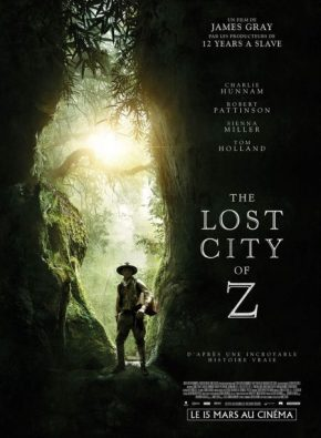 The Lost City of Z : l'obsession du savoir