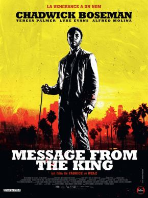 Message from the King : Histoire de vengeance