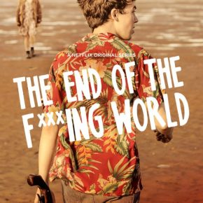 The End of the F***ing World [saison 1] : Publicité mensongère