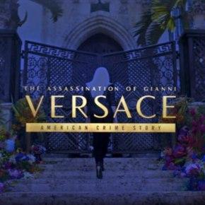 [Pilot] American Crime Story : The Assassination of Gianni Versace – Une plongée dans la sombre psyché d'unAméricain