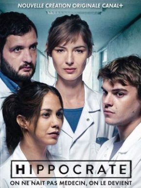 Hippocrate [Canal+] : L'anti Grey's Anatomy