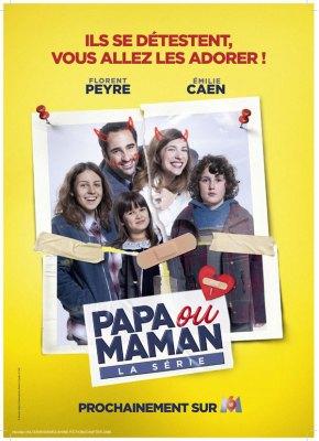 Papa ou maman [M6]  : Une comédie qui vaccine contre lemariage