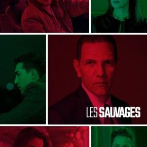 Les Sauvages [Canal +] : Une série politique qui faitmouche