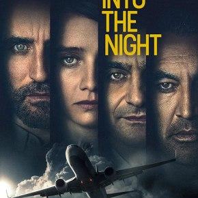 [Critique] Into the Night (Netflix) : Embarquez pour un voyagemouvementé