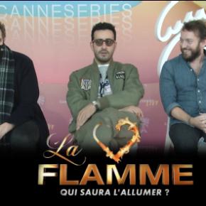 [Interview Vidéo] La Flamme :  Jonathan Cohen – Florent Bernard – Jérémie Galan «Le monde a bien changé depuis Burning Love»
