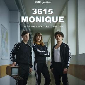 [Interview] Le trio d'acteurs Paul Scarfoglio (Toni), Noémie Schmidt (Stéphanie) et Arthur Mazet (Simon) nous parlent de 3615 Monique(OCS)