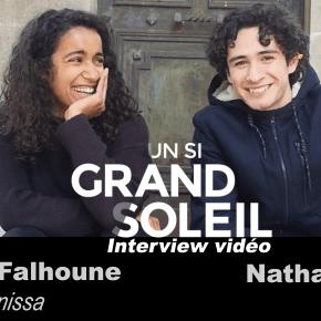 [Interview Vidéo] Un Si Grand Soleil – Siham Falhoune (Anissa) et Nathan Bensoussan (Antonin) : «A 18 ans j'aurai aimé avoir toutes ces infos sur le consentement sexuel»