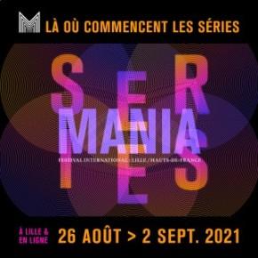 Nos coups de cœur du Festival Séries Mania2021