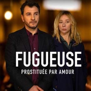 [Critique] Fugueuse (TF1) : Et vous, jusqu'où iriez-vous par amour?