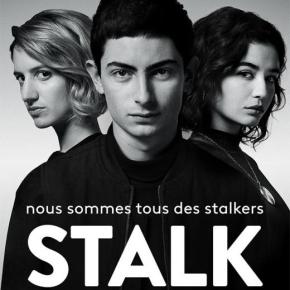 [Critique] Stalk Saison 2 (France TV Slash) : Quand le stalker se faitstalker